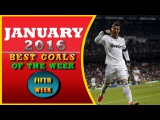 Best Goals of the Week #5  - TOP 10  - January 2016