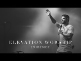 Evidence Live Elevation Worship