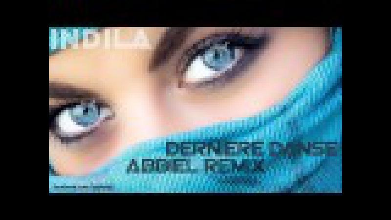 Indila - Dernière Danse (Abbiel Remix)