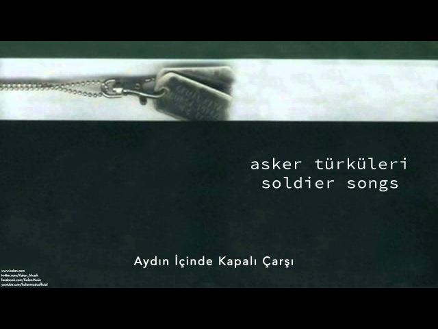 Cengiz Özkan - Aydın İçinde Kapalı Çarşı [ Asker Türküleri © 2003 Kalan Müzik ]