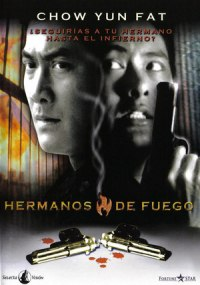Hermanos de fuego (Flaming Brothers)