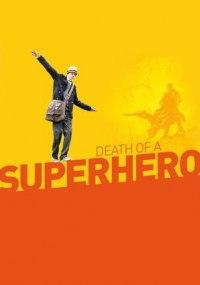 La muerte de un superheroe