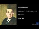 Sergei Rachmaninov, Piano Concerto No. 2 in C minor, Op. 18, I. Moderato