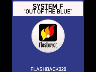 System F - Out Of The Blue (Ferry Corsten's Second Edition)