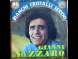 67) GIANNI NAZZARO-BIANCHI CRISTALLI SERENI-Белые кристаллы-1971