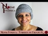 Noemi Fonseca - Turbante de Croch