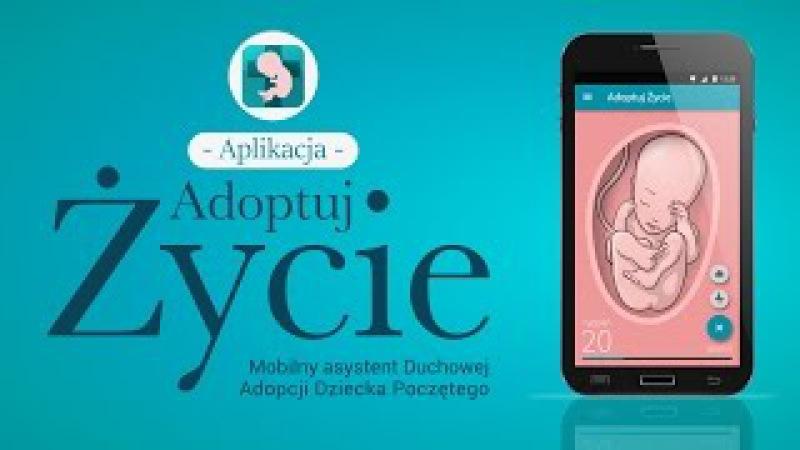 Adoptuj Życie Interaktywna Aplikacja Duchowej Adopcji Dziecka Poczętego