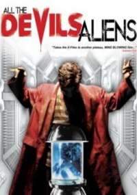 All the Devil's Aliens
