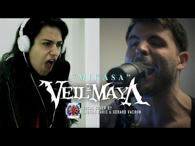 VEIL OF MAYA – Mikasa (Cover by Lauren Babic Gerard Vachon)