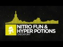 Electro Nitro Fun Hyper Potions Checkpoint Monstercat Release