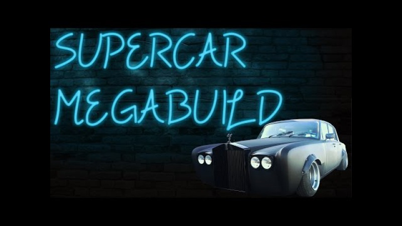 Supercar Megabuild S01E02 Rolls Royce Silver Shadow