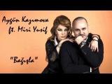 Aygun Kazimova ft. Miri Yusif - Bagisla