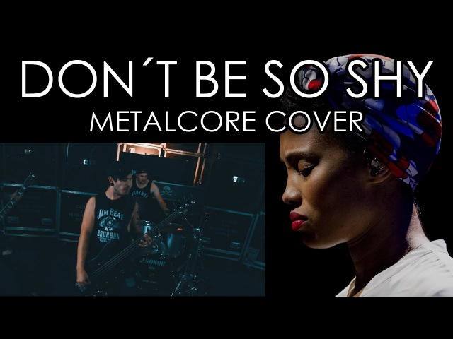Imany - Don't be so shy [ Dirty D'Sire metalcore cover метал кавер www.amurproject.ru ]