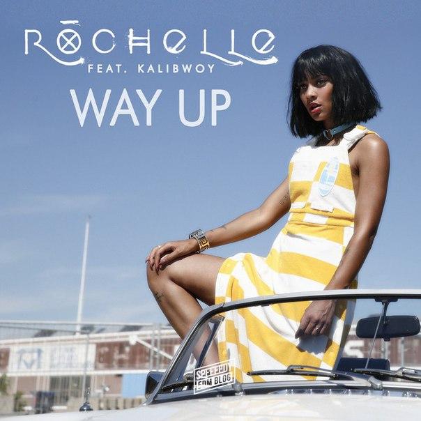 Rochelle feat. Kalibwoy - Way Up (Original Mix)