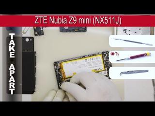 How to disassemble ? ZTE Nubia Z9 mini NX511J Take apart Tutorial