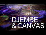 DJEMBE &amp CANVAS Spiritual Expressionist in Motion