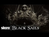 Black Sails  Opening Title Sequence  STARZ