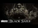 Черные паруса / Black Sails Opening