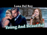 Lana Del Rey Young And Beautiful Cover