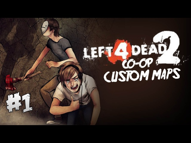 Pewds and Cry Plays: L4D2 - Custom Map - Part 1 (mini series)