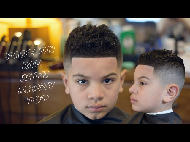 Fade on kid with the top messy