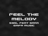Feel the Melody - S3RL feat Sara