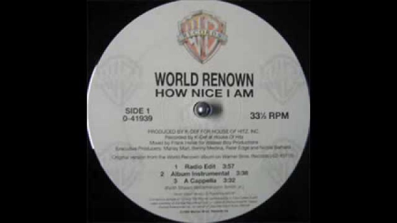World Renown - How Nice I Am (Instrumental)