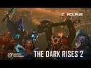 Dota 2 SFM The Dark Rises II