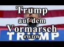 Trump auf dem Vormarsch WDW