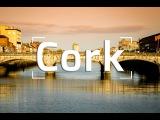 CORK CITY IRELAND'S FOODIE CAPITAL