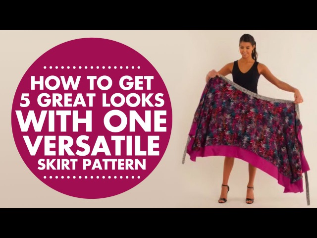Wrap, Twist Tie: How to Get 5 Great Looks with One Versatile Skirt Pattern