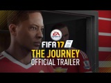 FIFA 17 - The Journey (Адетомива Эдун в роли Алекса Хантера)