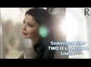 Shahzoda feat TWO Ex Akcent Linda Official Video