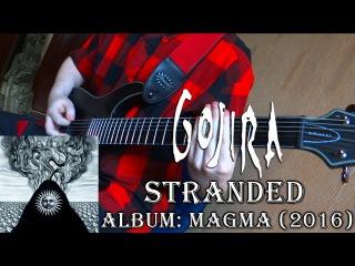 GOJIRA - STRANDED (Guitar Cover + TAB by Godspeedy)