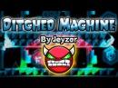 Geometry Dash 1 9 Demon Ditched Machine by Jeyzor GuitarHeroStyles