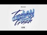 Sebastian Ingrosso &amp Tommy Trash - Reload