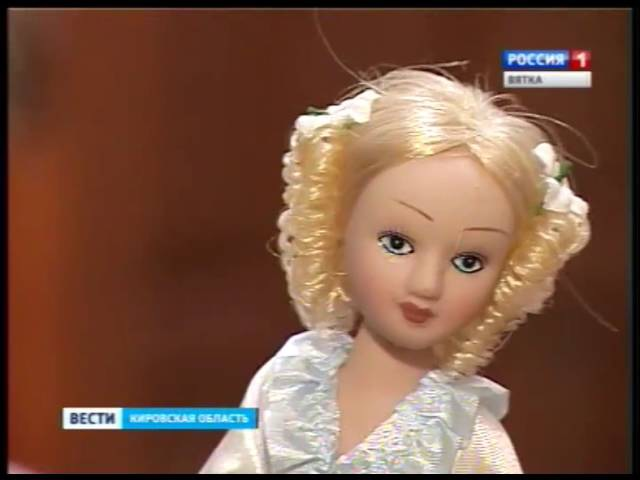 Выставка фарфоровых кукол в библиотеке имени Герцена(ГТРК Вятка)