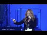 Celine Dion - Encore Un Soir - Paris 29062016