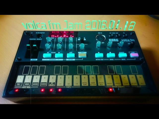Korg volca fm jam session 2016.05.26