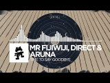 Chillout - Mr FijiWiji, Direct &amp Aruna - Time To Say Goodbye Monstercat EP Release