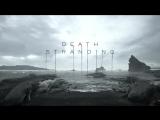 Трейлер-анонс игры Death Stranding