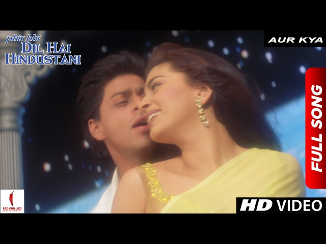 Aur Kya | Phir Bhi Dil Hai Hindustani | Full Song | Shah Rukh Khan | Juhi Chawla