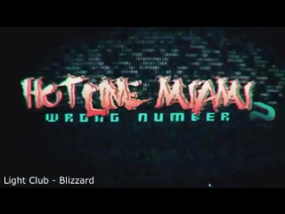 Hotline Miami 2 Wrong Number (Light Club - Blizzard)