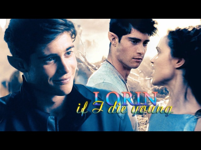 » if i die young (lorin the shannara chronicles)