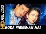 Gora Pareshan Hai | Amit Kumar, Poornima | Shikari 2000 Songs Govinda, Karishma Kapoor, Tabu