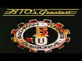 Bachman-Turner Overdrive - BTO's Greatest (Full Album)