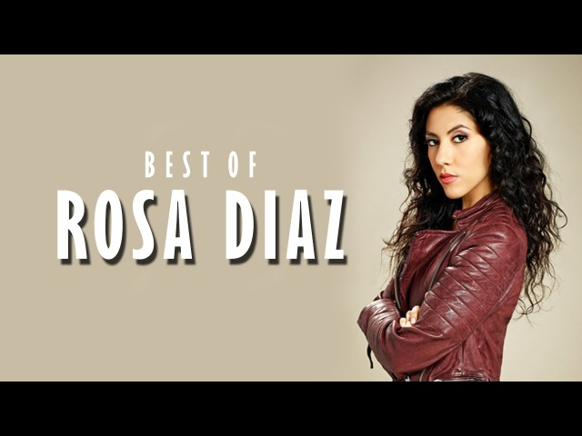 Best of Rosa Diaz | Brooklyn Nine Nine