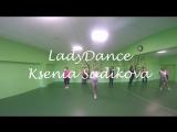 |Ksenia Sadikova| - LADY DANCE - Selena Gomez - Me&My Girls