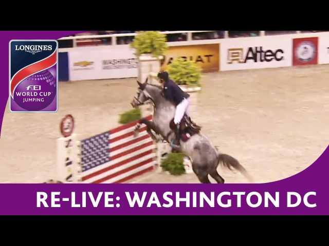 Re Live NAL Longines FEI World Cup™ Jumping Washington DC Jumping Speed Final
