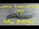 Zero Tolerance 170. My IMHO...